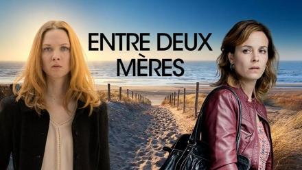 Diffusion du téléfilm «Entre deux mères» lundi 27 mars sur TF1