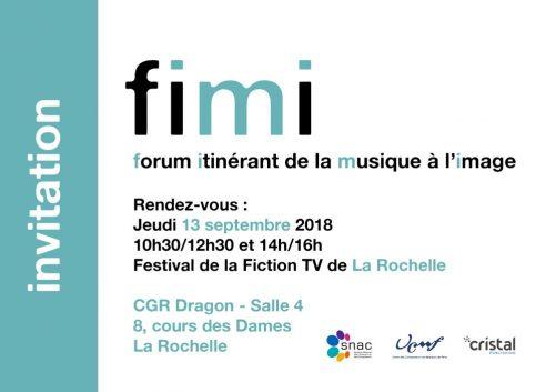 4ÈME ÉDITION DU FORUM ITINÉRANT DE LA MUSIQUE À L'IMAGE AU FESTIVAL de La FICTION TV de La ROCHELLE