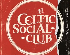 Nouvel album du The Celtic Social Club