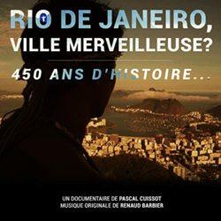 Rio de Janeiro, ville merveilleuse - 450 ans d'histoire_Cristal-Publishing