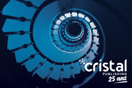 Cristal Publishing fête ses 25 ans  !